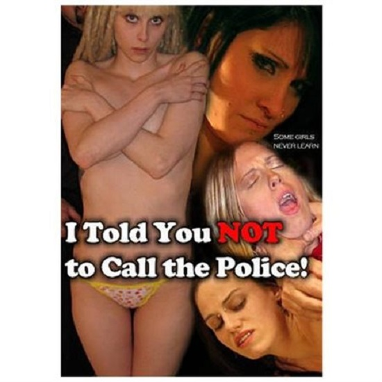 I Told You Not To Call The Police movie