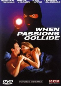 When Passions Collide movie
