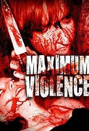 Maximum Violence movie