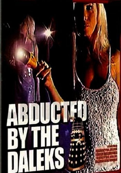 Abducted by the Daloids movie