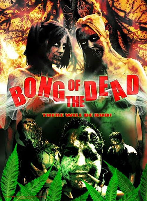 Bong of the Dead  movie