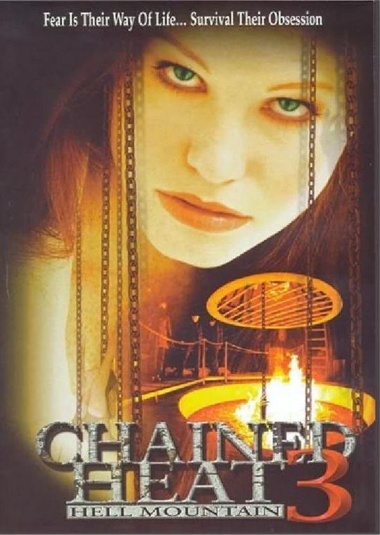 Chained Heat III: Hell Mountain  movie