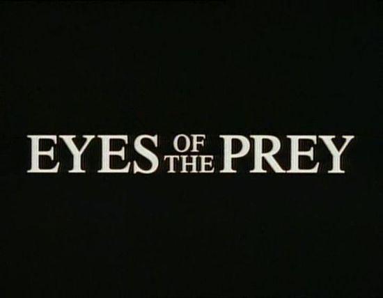 Eyes of the Prey movie