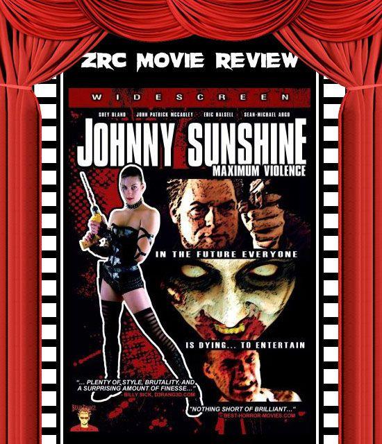 Johnny Sunshine Maximum Violence movie