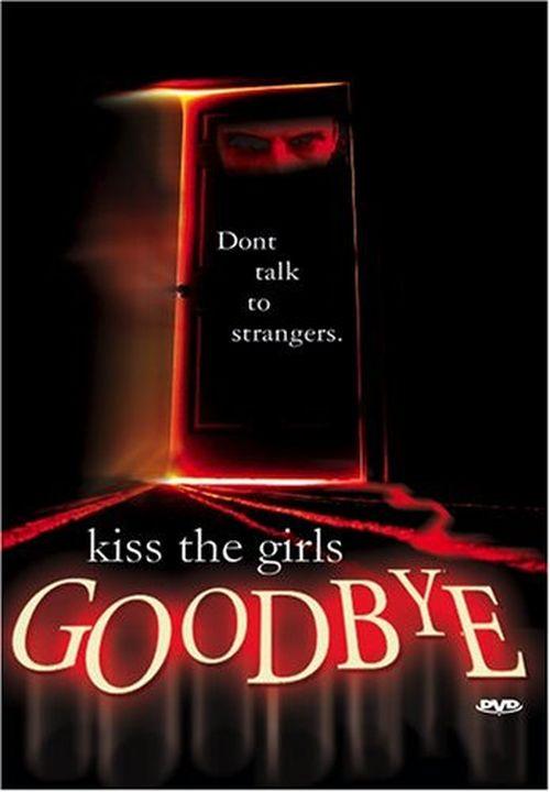 Kiss the Girls Goodbye movie