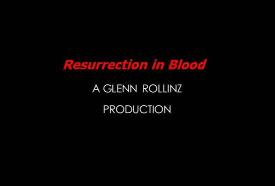 Resurrection in Blood movie
