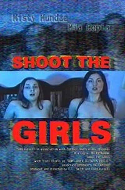 Shoot the Girls movie