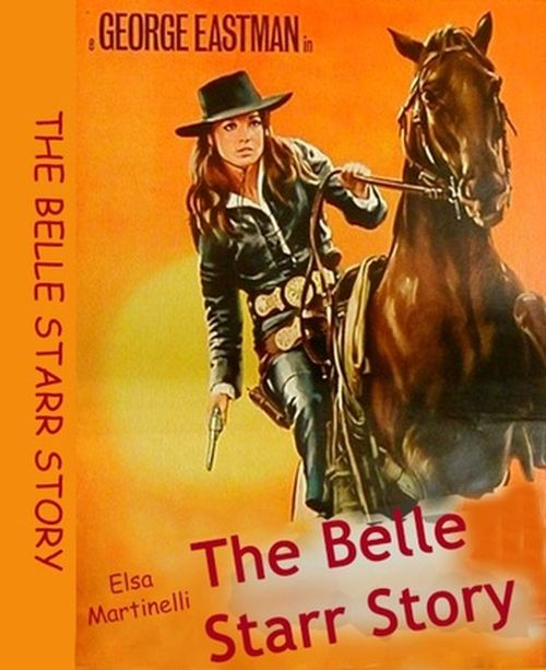 The Belle Starr Story movie