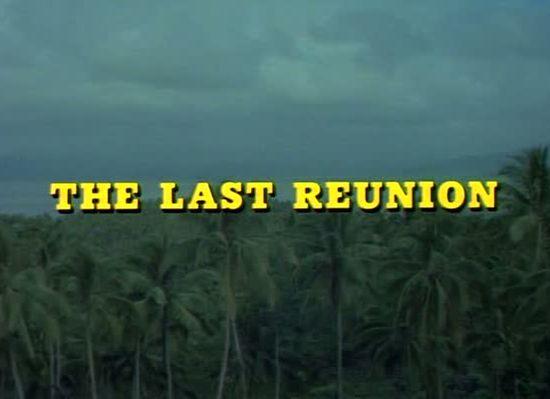 Last Reunion movie