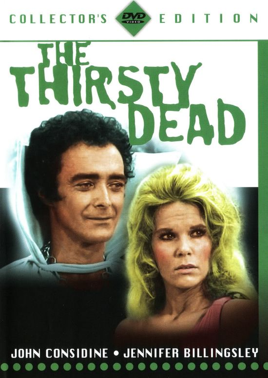 The Thirsty Dead movie