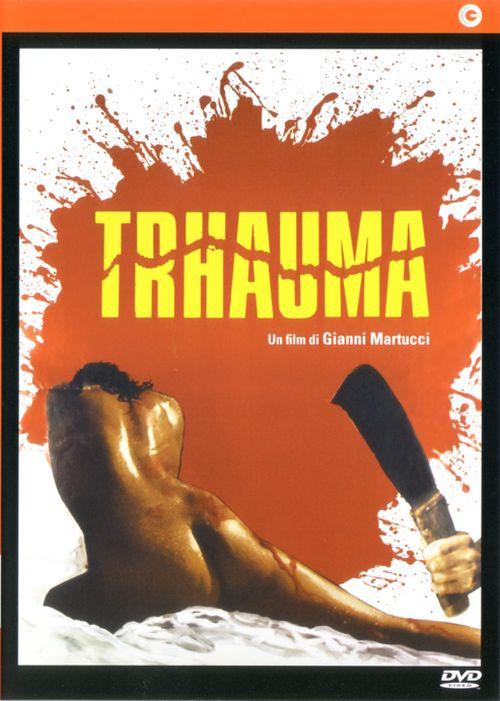 Trhauma movie